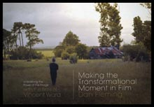 Making the Transformational Moment in Film
